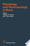 Physiology And Pharmacology Of Bone book
