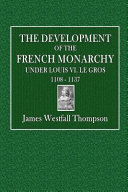 The Development of the French Monarchy