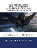 The Titans Curse by Rick Riordan Teacher Guide Novel Unit and Lesson Plan