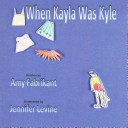 When Kayla was Kyle / written by Amy Fabrikant ; illustrated by Jennifer Levine.