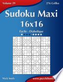 illustration Sudoku Maxi 16x16 - Facile à Diabolique - Volume 29 - 276 Grilles