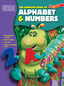 The Complete Book of Alphabet   Numbers