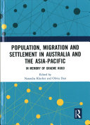 Population  Migration and Settlement in Australia and the Asia Pacific