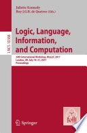 Logic  Language  Information  and Computation