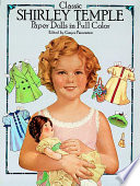 Classic Shirley Temple Paper Dolls in Full Color