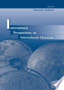 International Perspectives on Intercultural Education