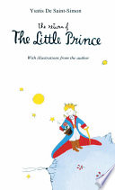The Return of The Little Prince by Ysatis DeSaint-Simon