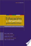 Educación y desarrollo psicoafectivo. Una propuesta de prevención y promoción de la salud psicosocial en la infancia