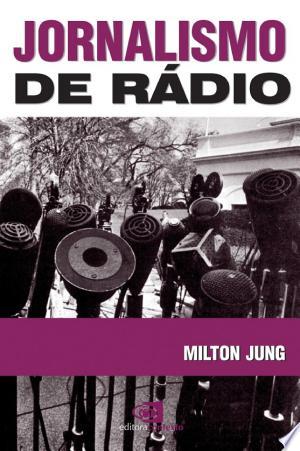 Jornalismo de Rádio - ISBN:9788572445320