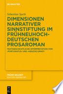 Dimensionen Narrativer Sinnstiftung Im Frühneuhochdeutschen Prosaroman