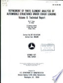 Refinement of Finite Element Analysis of Automobile Structures Under Crash Loading  Technical report