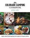 The Colorado Camping Cookbook