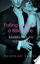 Falling Love for a Billionaire  Marrying to the Boss  1