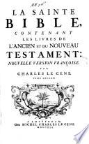 Projet d'une nouvelle version françoise de la Bible par mr. Charles le Cene
