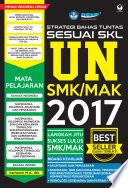 Strategi Bahas Tuntas Sesuai SKL UN SMK MAK 2017