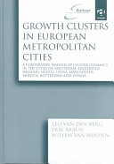 Growth Clusters in European Metropolitan Cities