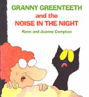 Granny Greenteeth and the Noise in the Night Making The Noise Under Her Bed She Starts