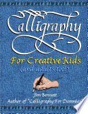 Calligraphy for Creative Kids  and adults too