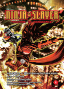 Ninja Slayer : an average salaryman whose wife...