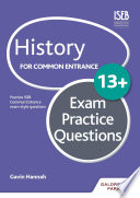 History for Common Entrance 13  Exam Practice Questions
