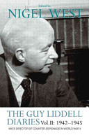 The Guy Liddell Diaries  1942 1945
