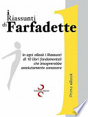 I Riassunti Di Farfadette 01   Prima eBook Collection