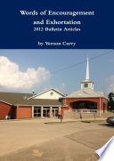 Words of Encouragement   Exhortation   2012 Bulletin Articles