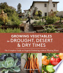 Growing Vegetables in Drought  Desert   Dry Times