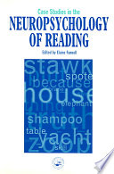 Case Studies In The Neuropsychology Of Reading