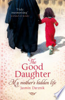 The Good Daughter Things That No Matter What She Promised