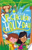 The Incredible Dadventure 3 The Spectacular Holly Day book