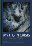 Myths in Crisis