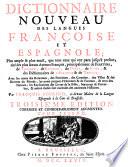 Diccionario nuevo de las lenguas espa  ola y francesa