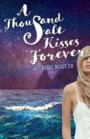 A Thousand Salt Kisses Forever (Salt Kisses Volume 3)