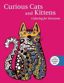 Curious Cats and Kittens: Coloring for Everyone