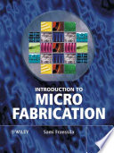 Introduction To Microfabrication : crystals, ink jet printers, solar cells and...