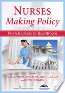 Nurses Making Policy