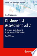 Offshore Risk Assessment vol 2