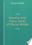 Novels and Fairy Tales of Oscar Wilde