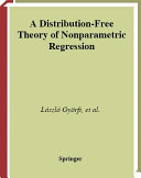 A Distribution-Free Theory of Nonparametric Regression