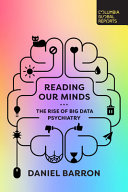 Reading Our Minds: The Rise of Big Data Psychiatry