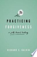 Practicing Forgiveness Book PDF