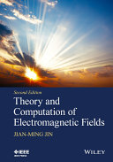 Theory and Computation of Electromagnetic Fields