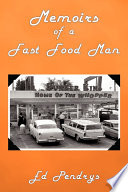 Memoirs of a Fast Food Man