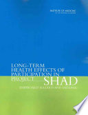 Long Term Health Effects Of Participation In Project Shad Shipboard Hazard And Defense
