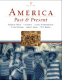 America Past and Present  Combined Volume  Books a la Carte Plus Myhistorylab Coursecompass