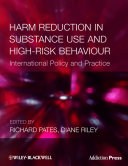 Harm Reduction in Substance Use and High-Risk Behaviour