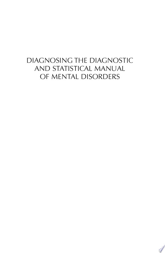Diagnosing the Diagnostic and Statistical Manual of Mental Disorders