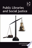 Public Libraries And Social Justice book