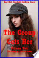 The Group Gets Her Volume Two